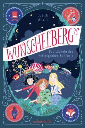 Wunschelberg - Das Lächeln des Mittelgroßen Konfusio