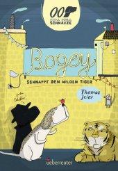Null Null Schnauze - Bogey schnappt den wilden Tiger