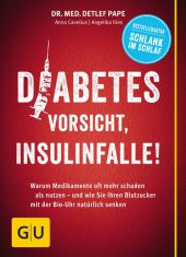 Diabetes: Vorsicht, Insulinfalle! Cover