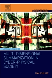 Summarization, Big Data and Cyber-Physical Society