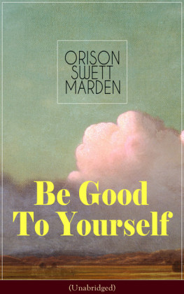 Be Good To Yourself (Unabridged)
