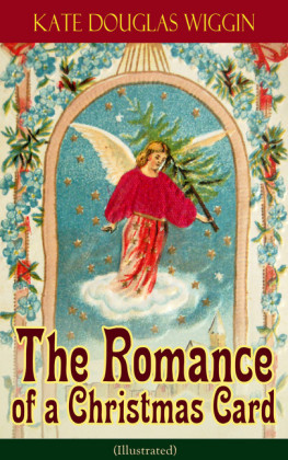 The Romance of a Christmas Card (Illustrated)