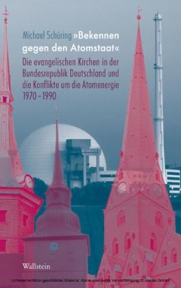 """""""Bekennen gegen den Atomstaat'"""
