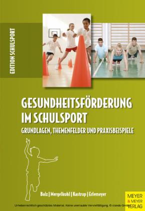 Gesundheitsförderung im Schulsport