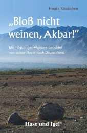 'Bloß nicht weinen, Akbar!' Cover