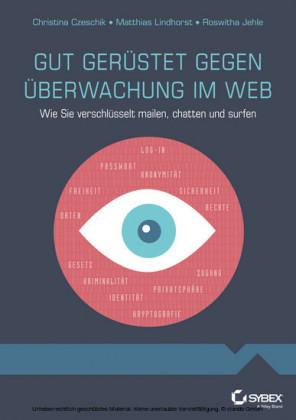 Gut gerustet gegen Uberwachung im Web