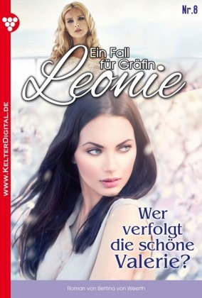 Ein Fall für Gräfin Leonie 8 - Adelsroman