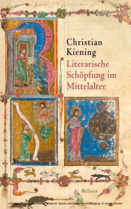 Literarische Schöpfung im Mittelalter