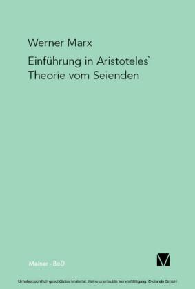 Einführung in Aristoteles' Theorie vom Seienden
