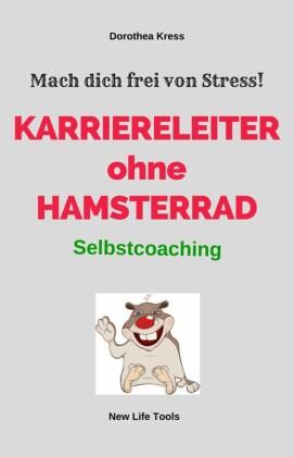 Karriereleiter ohne Hamsterrad
