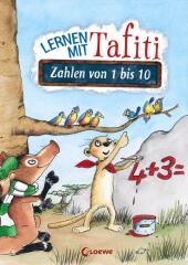 Lernen mit Tafiti - Zahlen von 1 bis 10 Cover