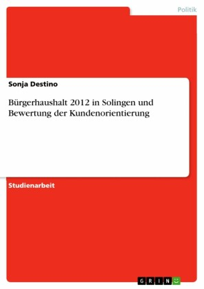 Bürgerhaushalt 2012 in Solingen und Bewertung der Kundenorientierung