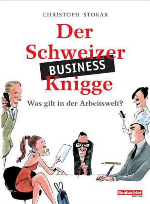 Der Schweizer Business-Knigge