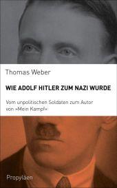Wie Adolf Hitler zum Nazi wurde Cover