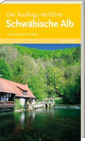 Der Ausflugs-Verführer - Schwäbische Alb Cover