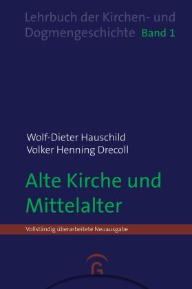 Alte Kirche und Mittelalter