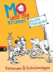 Mo und die Krümel - Alles Theater Cover