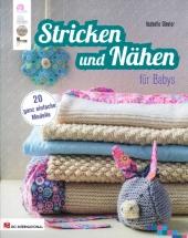 Stricken und Nähen für Babys Cover