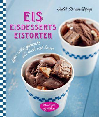 Eis - Eisdesserts - Eistorten