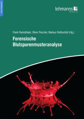 Forensische Blutspurenmusteranalyse