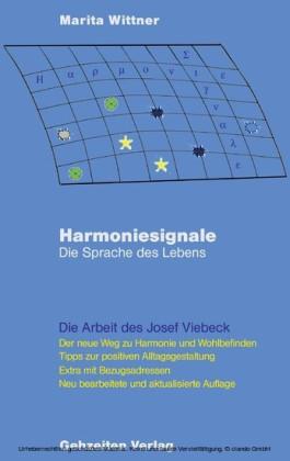 Harmoniesignale - Die Sprache des Lebens