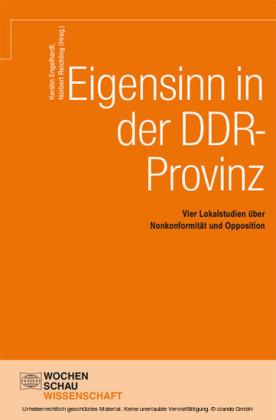 Eigensinn in der DDR-Provinz