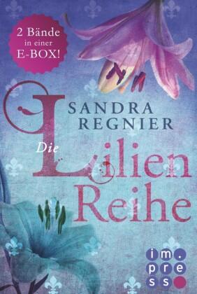 Die Lilien-Reihe: Das Herz der Lilie (Alle Bände in einer E-Box!)