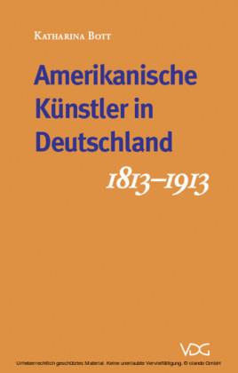 Deutsche Künstler in Amerika - Amerikanische Künstler in Deutschland