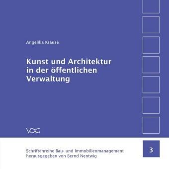 Kunst und Architektur in der öffentlichen Verwaltung