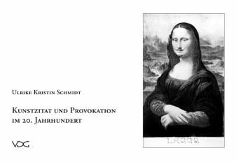 Kunstzitat und Provokation im 20. Jahrhundert