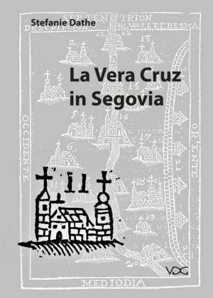 La Vera Cruz in Segovia