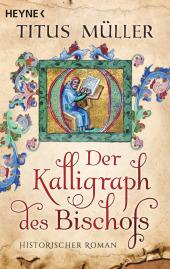 Der Kalligraph des Bischofs Cover