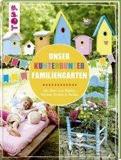 Unser kunterbunter Familiengarten Cover