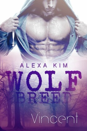 Wolf Breed - Vincent (Band 1)