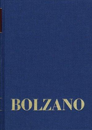 Bernard Bolzano Gesamtausgabe / Reihe II: Nachlaß. A. Nachgelassene Schriften. Band 24,2: Erbauungsreden des Studienjahr