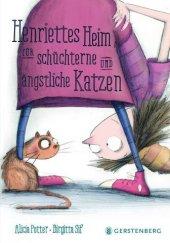 Henriettes Heim für schüchterne und ängstliche Katzen Cover