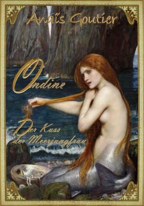 Ondine - Der Kuss der Meerjungfrau