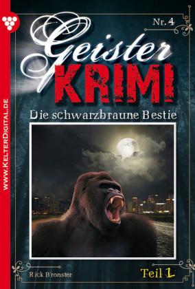 Geister-Krimi 4 Teil 1 - Mystik