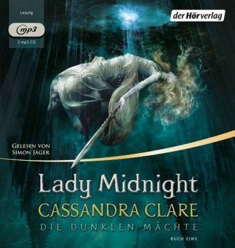 Die dunklen Mächte - Lady Midnight, 2 Audio-CD, MP3