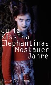 Elephantinas Moskauer Jahre Cover