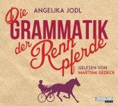 Die Grammatik der Rennpferde, 6 Audio-CDs Cover