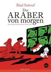 Der Araber von morgen - Eine Kindheit im Nahen Osten (1984-1985)