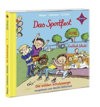 Die wilden Schulzwerge - Das Sportfest und Endlich Schule!, 1 Audio-CD