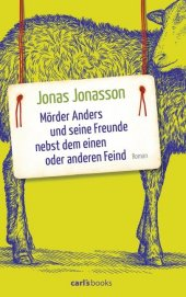 Mörder Anders und seine Freunde nebst dem einen oder anderen Feind Cover