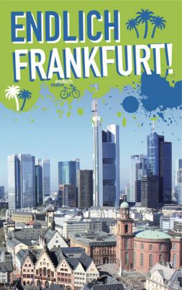 Endlich Frankfurt!