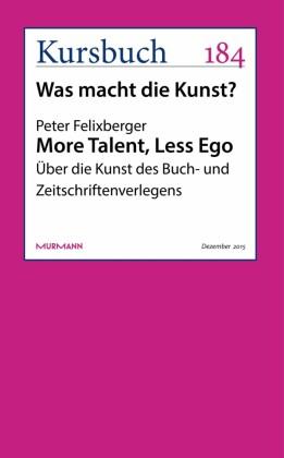 More Talent, Less Ego