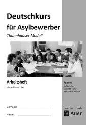 Deutschkurs für Asylbewerber - Arbeitsheft ohne Untertitel Cover