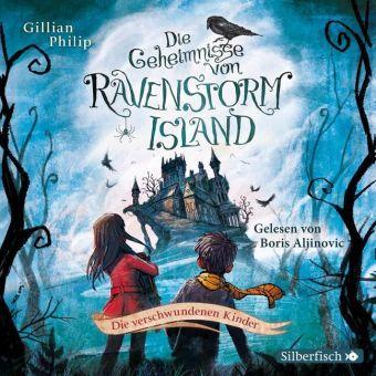 Die Geheimnisse von Ravenstorm Island - Die verschwundenen Kinder, 2 Audio-CDs