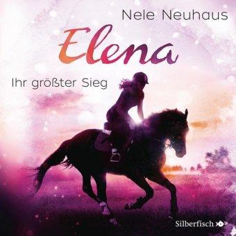 Elena - Ein Leben für Pferde - Ihr größter Sieg, 1 Audio-CD