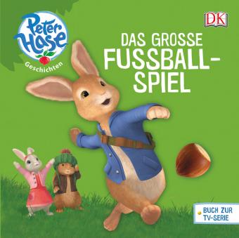 Peter Hase Geschichten Das große Fußballspiel